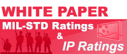 White Paper Rugged Computer Mil-Std Ratings and IP Ratings
