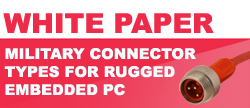 White Paper Military Connector Types for the Rugged Embedded Computer
